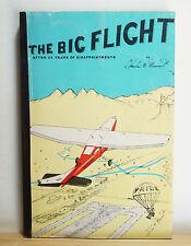 The Big Flight 1974 Merritt SIGNED Aviation Sky Diving Barnstorming Parachutist