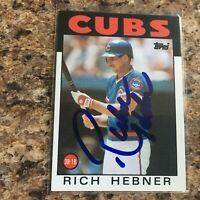 Rich Hebner Signed 1986 Topps Auto Chicago Cubs