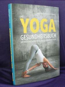 Das Yoga Gesundheitsbuch mit Yoga und Ayurveda gezielt Beschwerden Heilen