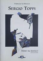 Arte - Sergio Toppi - Nero su bianco con eccezioni - ed. 2005