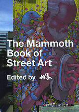 The Mammoth Book of Street Art (Paperback, NEW)