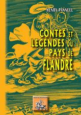 Contes et légendes du pays de Flandre - Henry Panneel