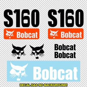Bobcat S160 S 160 New Skid Steer Set Vinyl Decal Sticker - FREE SHIPPING