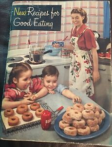 """Vintage 1949 Edition """"New Recipes For Good Eating"""", Crisco/P&G Cookbook"""