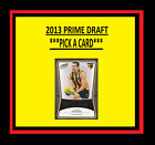2013 SELECT AFL PRIME DRAFT *** PICK YOUR CARD *** CAPTAIN AA BROWNLOW 1998 2017