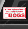 In Case Of Emergency Rescue My Dogs Sticker Decal Save Pets Puppy Sticker Car