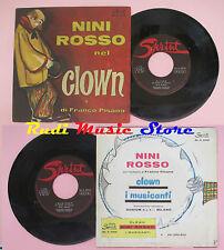 LP 45 7'' NINI ROSSO Clown I musicanti 1962 italy SPRINT SP. A 5509 cd mc dvd