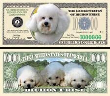 Bichon Frise Dog Million Doggie Bones Dollar Bill Fake Funny Money + FREE SLEEVE