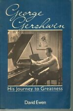 George Gershwin : His Journey to Greatness by David Ewen (1986, Paperback)