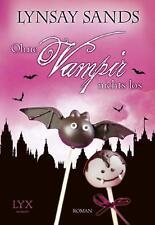Ohne Vampir nichts los / Argeneau Bd.21  Lynsay Sands Taschenbuch ++Ungelesen++
