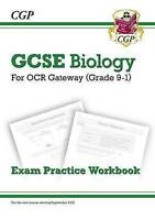 New Grade 9-1 GCSE Biology: OCR Gateway Exam Practice Workbook by CGP Books (Pap