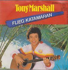 "7"" Tony Marshall Flieg Katamaran / Nach Regen blühen Blumen 80`s Ariola"