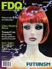 Fashion Doll Quarterly FDQ Magazine Autumn 2010 Repaints Tonner Futurism Revlon
