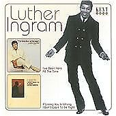 Luther Ingram - I've Been Here All The Time/If Loving You Is Wrong I Don't Want