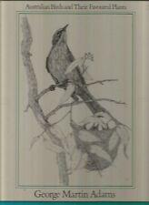FOLIAGE BIRDS by George Martin Adams 1984 AUSTRALIAN Birds and Favoured Plants