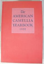 The American Camellia Yearbook 1957 Reference Book