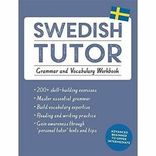 Swedish Tutor: Grammar and Vocabulary Workbook (Learn Swedish with Teach...