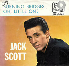 "JACK SCOTT ""BURNING BRIDGES/Oh, Little One"" TOP RANK RA-2041 (1960) 45 & PS No.2"