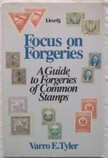 Linns Focus on Forgeries A Guide to Forgeries of Common Stamps Varro E Tyler