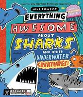 Everything Awesome About Sharks and Other Underwater Creatures! - VERY GOOD