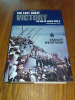 The Last Great Victory: The End of World War II, July-August, 1945 (1995,HC) #ss