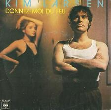 DISCO 45 Giri  Kim Larsen – Donnez-Moi Du Feu / Jungle Dreams