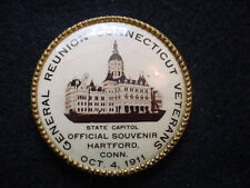 General Reunion Connecticut Veterans October 4, 1911 Souvenir Pin