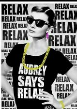 Señor Sly-Audrey says Relax