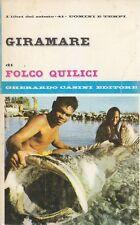 GIRAMARE di Folco Quilici  - Gherardo Casini Editore 1966