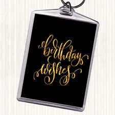 Black Gold Birthday Wishes Quote Bag Tag Keychain Keyring