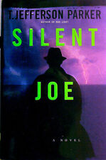 "SILENT JOE - T. JEFFERSON PARKER - "" SIGNED "" - 1ST EDITION - EDGAR WINNER"