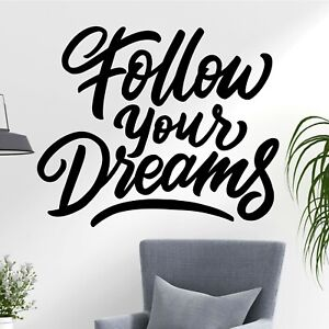 Follow Your Dreams Life Inspiration Script Quote Decal Wall Art Sticker Home UK