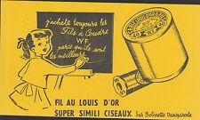 BUVARD ANCIEN PUBLICITAIRE FIL A COUDRE WF AU FIL d'OR-Tampon Mme POUX-LAINE-GY