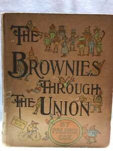 The Brownies Through The Union by Palmer Cox, 1895 The Century Co.