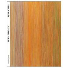 Sheila Hicks - Material Voices by Karin Campbell, Ted Kooser, Jason Farago, M...