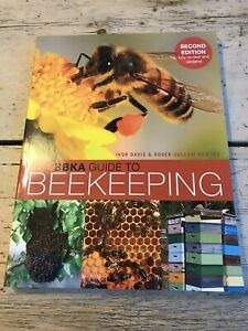 The BBKA Guide to Beekeeping, Second Edition by Ivor Davis 9781472962430