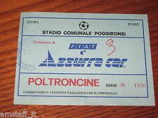 * POGGIBONSI FIORENTINA 1986 AMICHEVOLE =BIGLIETTO=TICKET=