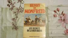 LES SECRETS DE LA MER ROUGE / HENRY DE MONFREID  / 1982