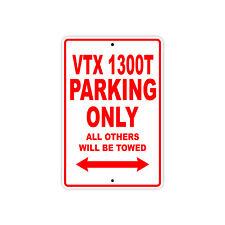 HONDA VTX 1300T Parking Only Towed Motorcycle Bike Chopper Aluminum Sign