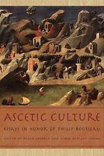 Ascetic Culture: Essays in Honor of Philip Rousseau