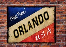 Vintage Style Orlando USA Sign Metal American Wall Plaque I Was There Sign