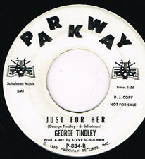 """GEORGE TINDLEY just for her / fairy tales U.S. PARKWAY 7""""_1962 popcorn R&B P-834"""