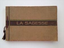 LA SAGESSE ET SES OEUVRES - 1935 -  BON ETAT