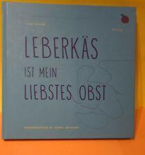 Leberkäse Ist Mein Liebstes Obst Kochbuch