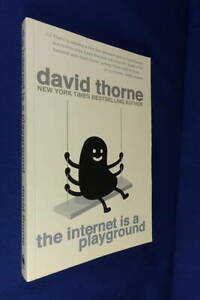 THE INTERNET IS A PLAYGROUND David Thorne FUNNY BOOK Humour 27B/6 BLOG