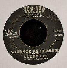 HEAR IT SOUL ROCKER Buddy Lee SCO-INA Records 104 Strange As It Seems