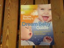 Sheyne Rowley's Dream Baby Guide VGC