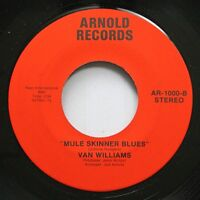 Hear! Hillbilly 45 Van Williams - Mule Skinner Blues / Why Should I Be Lonely On
