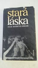 Stara Laska a jine povidky  Hardcover – 1990 by Isaac Bashevis. Singer (Author)