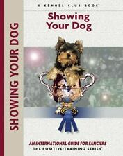 Training Book: Showing Your Dog by A. Pollet, Juliette Cunliffe, Robert Pollet a
